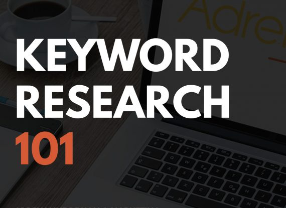 Keyword Research 101 – Handy Tips