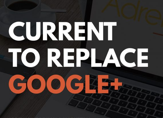 Current to Replace Google+