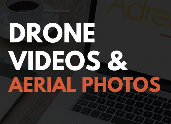Drone Videos & Aerial Photography