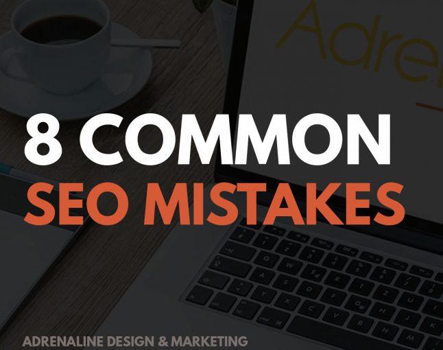 8 Common SEO Mistakes